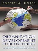 Organization Development in the 21St Century