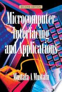 Microcomputer Interfacing and Applications