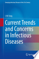 Current Trends and Concerns in Infectious Diseases