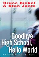Goodbye High School, Hello World [Pdf/ePub] eBook