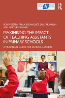 Maximising the Impact of Teaching Assistants in Primary Schools