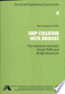 Ship Collision with Bridges