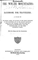 The White Mountains  a Handbook for Travellers