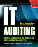 IT Auditing   Using Controls to Protect Information Assets Book