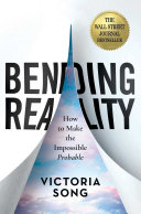 Bending Reality