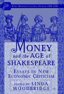 Money and the Age of Shakespeare