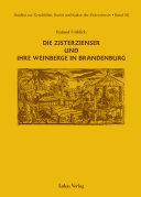 Die Zisterzienser und ihre Weinberge in Brandenburg
