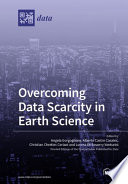 Overcoming Data Scarcity in Earth Science