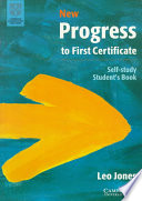 """New Progress to First Certificate Self-study Student's Book"" by Leo Jones"