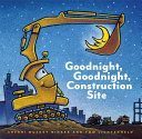 Goodnight  Goodnight Construction Site  Hardcover Books for Toddlers  Preschool Books for Kids