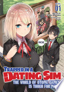 Trapped in a Dating Sim: The World of Otome Games is Tough for Mobs (Light Novel) Vol. 1