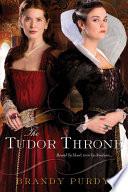 The Tudor Throne