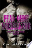 Pfad Ohne Wiederkehr - Hounds of Valhalla MC