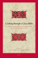 Looking through a Glass Bible: Postdisciplinary Biblical ...