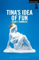 Pdf Tina's Idea of Fun Telecharger