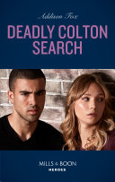Deadly Colton Search (Mills & Boon Heroes) (The Coltons of Mustang Valley, Book 10)