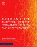 Application of Semi-Analytical Methods for Nanofluid Flow and Heat Transfer