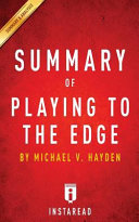 Summary of Playing to the Edge Book