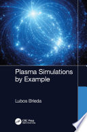 Plasma Simulations by Example Book