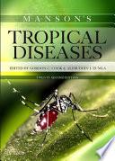 """Manson's Tropical Diseases"" by Gordon Charles Cook, Alimuddin Zumla"