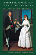 Creole Subjects in the Colonial Americas