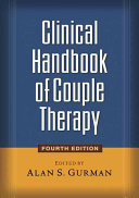 Clinical Handbook of Couple Therapy, Fourth Edition