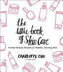 The Little Book of Skin Care [Pdf/ePub] eBook