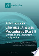 Advances in Chemical Analysis Procedures  Part I