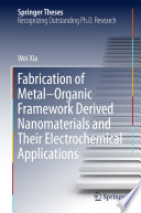 Fabrication of Metal   Organic Framework Derived Nanomaterials and Their Electrochemical Applications