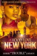 HOOD LOVE IN NEW YORK