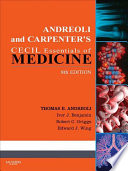 """Andreoli and Carpenter's Cecil Essentials of Medicine E-Book"" by Ivor Benjamin, Robert C. Griggs, Thomas E. Andreoli, J. Gregory Fitz, Edward J Wing"