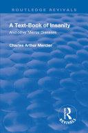 Revival: A Textbook of Insanity (1914) [Pdf/ePub] eBook