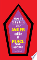 How to Manage Your Anger And Live at Peace With Everyone