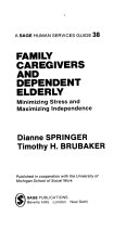 Family Caregivers and Dependent Elderly