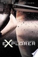 Boys of the Universe Explorer