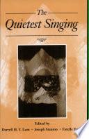 The Quietest Singing