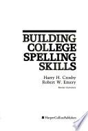 Building College Spelling Skills