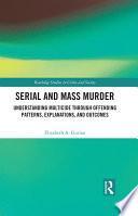 Serial and Mass Murder