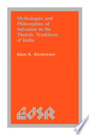 Mythologies and Philosophies of Salvation in the Theistic Traditions of India Book