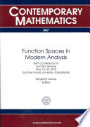 Function Spaces In Modern Analysis