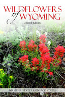Wildflowers of Wyoming  Second Edition