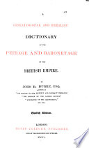 Burke s Genealogical and Heraldic History of Peerage  Baronetage and Knightage