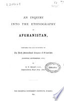 An Inquiry Into the Ethnography of Afghanistan