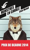 Monstres en cavale - Prix du premier roman du festival de Beaune 2014
