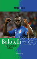 Balotelli   the Untold Story Book