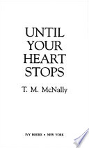 Until Your Heart Stops