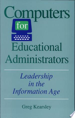 [pdf - epub] Computers for Educational Administrators - Read eBooks Online