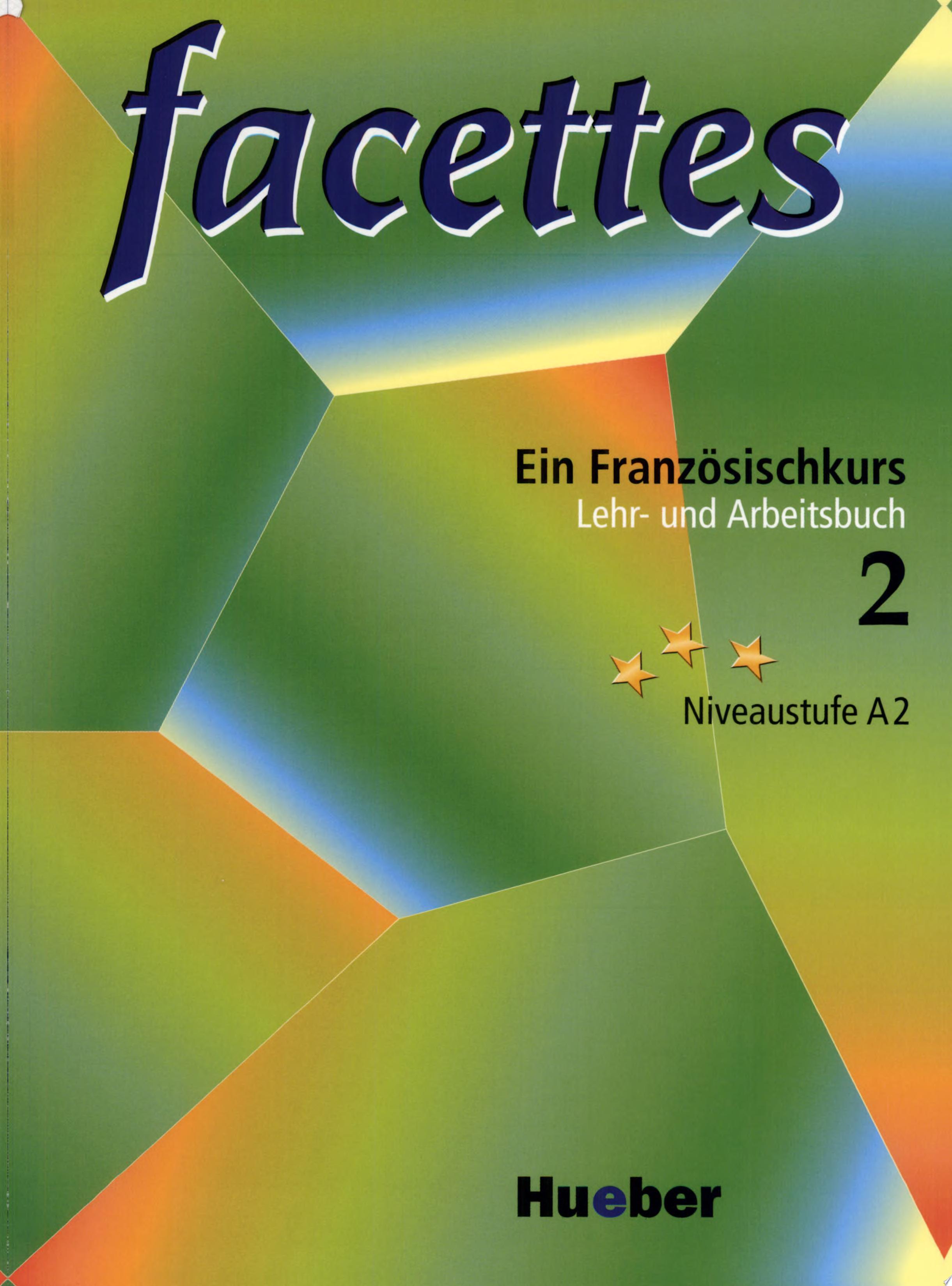 Facettes   ein Franz  sischkurs  2   Lehr  und Arbeitsbuch