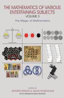 The Mathematics of Various Entertaining Subjects