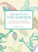 Words from the Garden